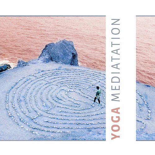 Yoga Mediatation – Spiritual Sounds of New Age Music for Yoga, Sensual Music for Meditation & Making Love, Deep Meditation, Sleep, Relaxation with Nature Sounds by Yoga Music