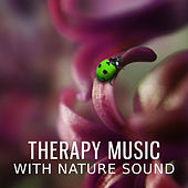 Therapy Music with Nature Sound - Deep Blue, Natural Rain, Pure Sound, Ocean Waves by Nature Sound Series