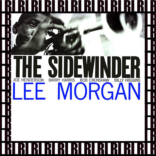 The Sidewinder (Remastered, Rudy Van Gelder Edition) von Lee Morgan