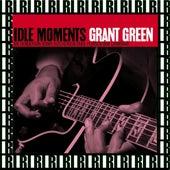 Idle Moments (Remastered, Rudy Van Gelder Edition) von Grant Green