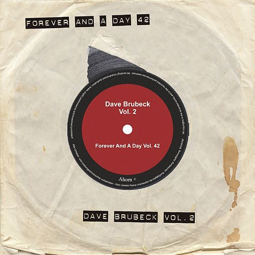 Forever and a Day, Vol. 42 von Dave Brubeck