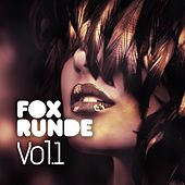 Fox Runde Vol. 1 by Various Artists