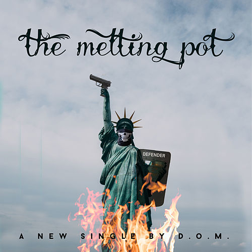The Melting Pot by DOM