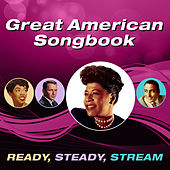 Great American Songbook (Ready, Steady, Stream) von Various Artists