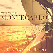Chill out in Montecarlo, Vol. 3 (Luxury Compilation) by Various Artists