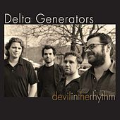 Devil in the Rhythm by Delta Generators