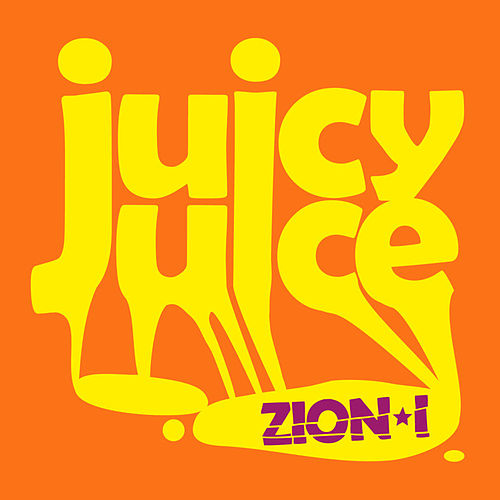 Juicy Juice by Zion I