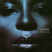 Darker Than Blue by Fay Victor