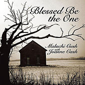 Blessed Be the One by Joanne Cash