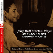 Jelly Roll Morton Plays (Digitally Remastered) by Jelly Roll Morton