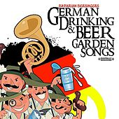 German Drinking & Beer Garden Songs (Digitally Remastered) by Bavarian Biersingers