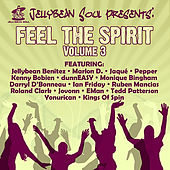 Jellybean Soul Presents: Feel The Spirit - Volume 3 by Various Artists