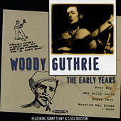 The Early Years (Digitally Remastered) by Woody Guthrie