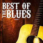 The Best Of The Blues (Digitally Remastered) by Various Artists