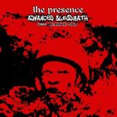 Advanced Bloodbath (2001: ReIssue 2008) by Presence