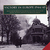 Victory In Europe 1944-45 by Various Artists
