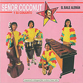 El Baile Aleman (Reissue) by Senor Coconut