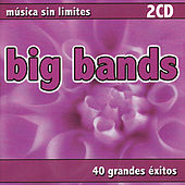 Música Sin Limites - Big Bands by Various Artists