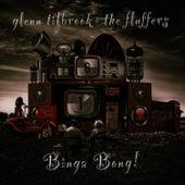 Binga Bong! by Glenn Tilbrook