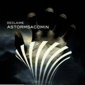 Astormsacomin' von Declaime