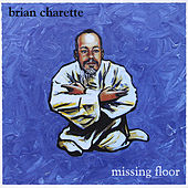 Missing Floor by Brian Charette