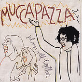 Plays Well Together by Mucca Pazza