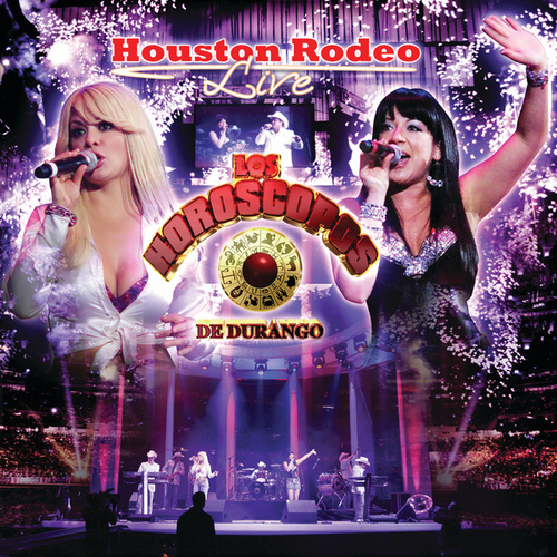 Houston Rodeo Live by Los Horoscopos De Durango