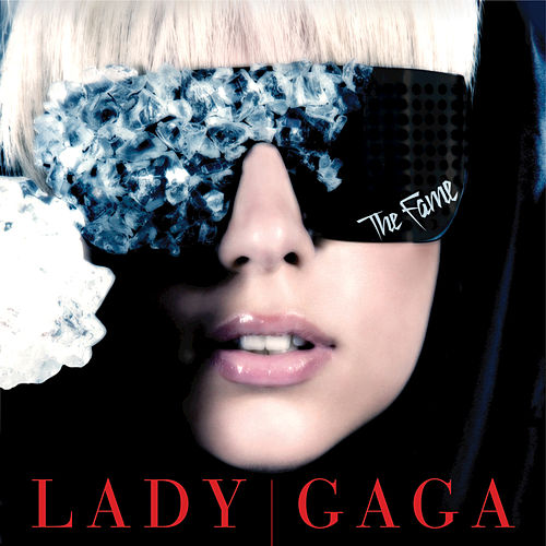 The Fame by Lady Gaga