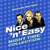 Stella by Starlight - Nice 'N' Easy (Night Time Collection) von Various Artists