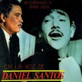 Recordando a Javier Solís by Daniel Santos