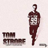 Compy Featuring: Tom Strobe by Tom Strobe