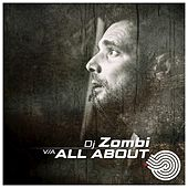Dj Zombi - All About... by Various Artists