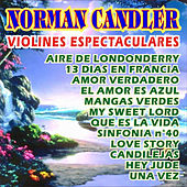 Violines Espectaculares by Norman Candler