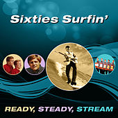 Sixties Surfin' (Ready, Steady, Stream) von Various Artists
