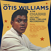 1953-1962 King & Deluxe Recordings by Otis Williams & The Charms