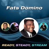 Ready, Steady, Stream von Fats Domino