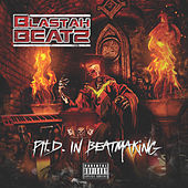 Phd in Beatmaking by Blastah Beatz