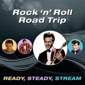 Rock 'N' Roll Road Trip (Ready, Steady, Stream) von Various Artists