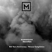 Mannequin Records: 8 Years Anniversary - Reissue Compilation by Various Artists