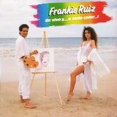 En Vivo...Y a Todo Color...! by Frankie Ruiz