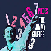 7 Pieces (Bonus Track Version) by Jimmy Giuffre