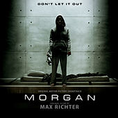 Morgan (Original Motion Picture Soundtrack) von Max Richter