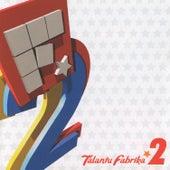 Talantu Fabrika 2 by Various Artists