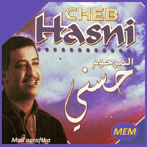 Mali aaraftha by Cheb Hasni