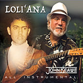 Loli'ana by John Keawe