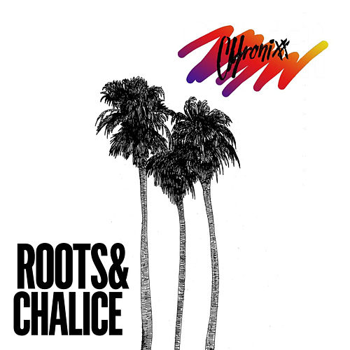 Roots & Chalice by Chronixx
