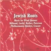 Jewish Roots - Music for Wind Quintet von Philharmonia Quintet