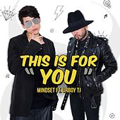 This Is for You by Mindset