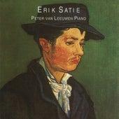 Satie: Peter van Leeuwen Plays Erik Satie by Peter van Leeuwen