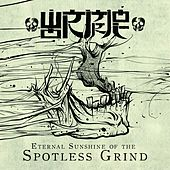Eternal Sunshine of the Spotless Grind by Wormrot